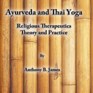 Ayurveda and Thai Yoga Religious Therapeutics