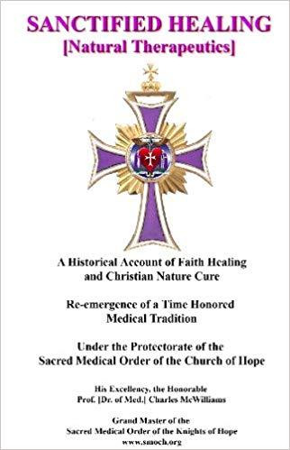 Sanctified Healing, Natural Therapeutics